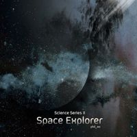 Science Series II : Space Explorer (2013)